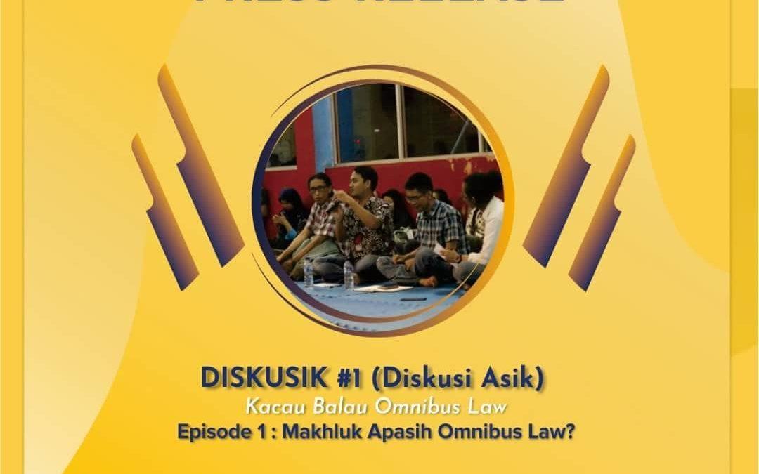 [PRESS RELEASE] Kema Unpad Siap Mengawal Omnibus Law: Kami Tidak Akan Diam Saja